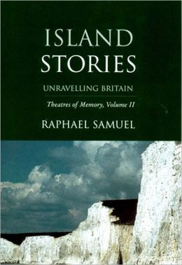 Island Stories: Unravelling Britain