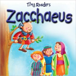 Zacchaeus (Tiny Readers Series)