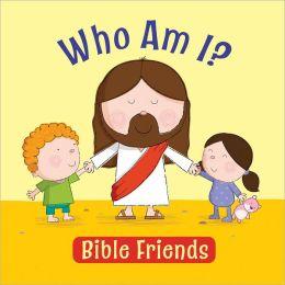 Who Am I?--Bible Friends