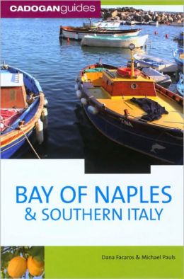 Cadogan Guide: Bay of Naples and Southern Italy