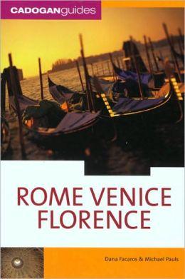 Cadogan Guide: Rome/Venice/Florence