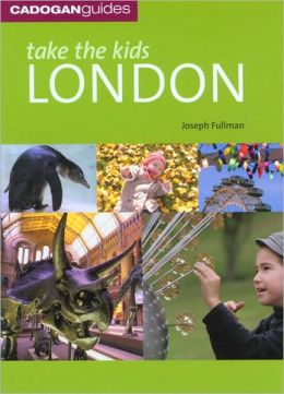 Take the Kids London (Take the Kids Series)