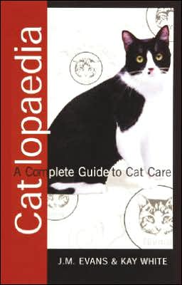 Catlopaedia: A Complete Guide to Cat Care