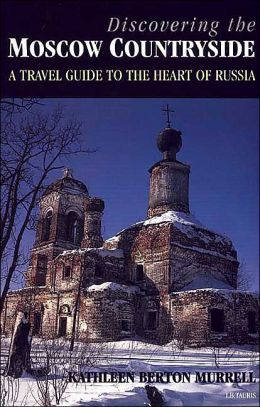 Discovering the Moscow Countryside: A Travel Guide to the Heart of Russia