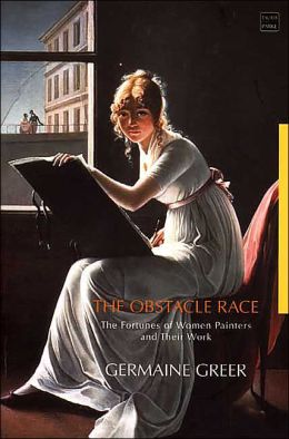 Obstacle Race: The Fortunes of Women Painters and Their Work