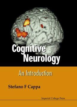 Cognitive Neurology: An Introduction