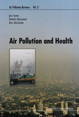 Air Pollution and Health (Air Pollution Reviews)