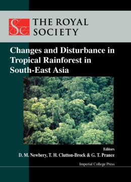 Changes and Disturbance in Tropical Rain Forest in South East Asia