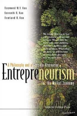Entrepreneurism: A Philosophy and a Sensible Alternative for the Market Economy