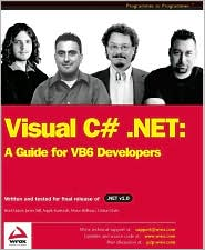 Visual C# .NET: A Guide for VB6 Developers