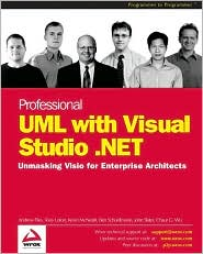 Professional UML with Visual Studio .NET: Unmasking Visio for Enterprise Architects