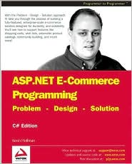 ASP.NET E-Commerce Programming: Problem - Design - Solution