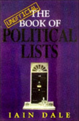 Unofficial Book of Political Lists, The