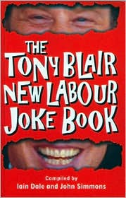 Tony Blair New New Labour Joke Book Iain Dale