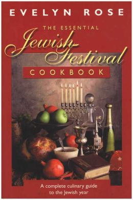 Essential Jewish Festival Cookbook, The