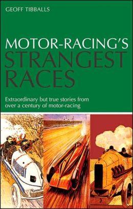 Motor-Racing's Strangest Races
