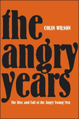 Angry Years: A Literary Chronicle