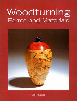 Woodturning Forms and Materials
