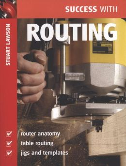 Success with Routing