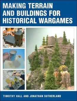 Making Terrain and Buildings for Historical Wargames