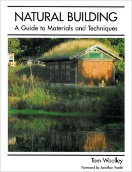 Natural Building - Materials and Techniques
