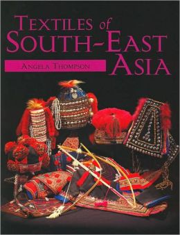 Textiles of South-East Asia