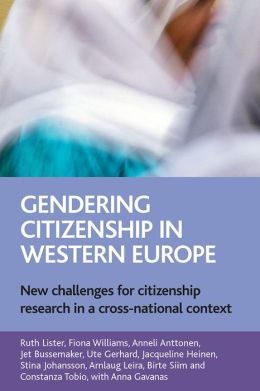Gendering Citizenship in Western Europe: New Challenges for Citizenship Research in a Cross-National Context