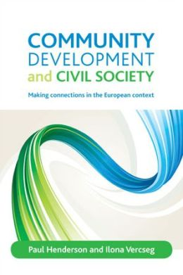 Community Development and Civil Society: Making Connections in the European Context