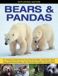 Book Cover Image. Title: Exploring Nature:  Bears & Pandas: An Intriguing Insight Into The Lives Of Brown Bears, Polar Bears, Black Bears, Pandas And Others, With 190 Exciting Images., Author: Michael Bright