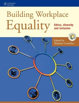 Building Workplace Equality: Ethics, Diversity and Inclusion