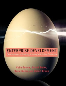 Enterprise Development: The Challenges of Starting, Growing and Selling Businesses