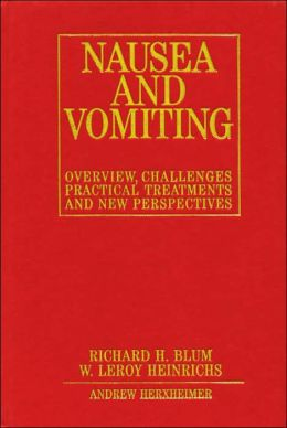 Nausea and Vomiting: New Perspectives and Practical Treatments