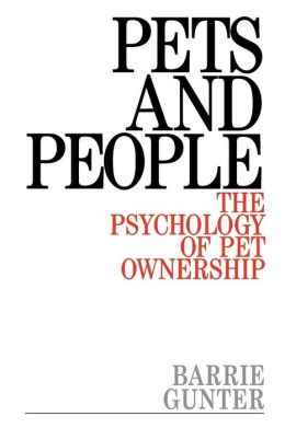 Pets and People: The Psychology of Pet Ownership