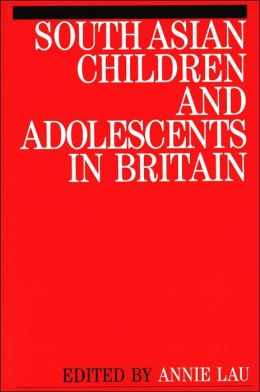 South Asian Children and Adolescents in Britain: Ethno-Cultural Issues