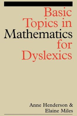 Basic Topics in Mathematics for Dyslexia