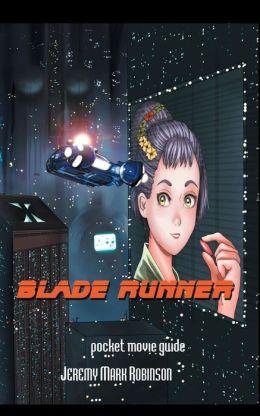 Blade Runner: Pocket Guide