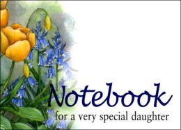 Notebook for a Very Special Daughter