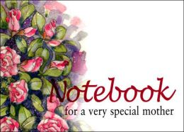 Notebook for a Very Special Mother