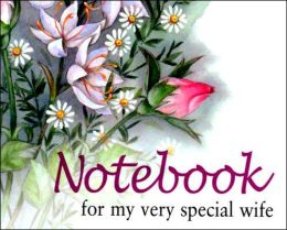 Notebook for My Very Special Wife