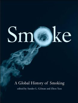 Smoke: A Global History of Smoking