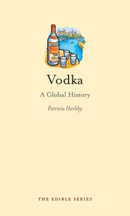 Vodka: A Global History