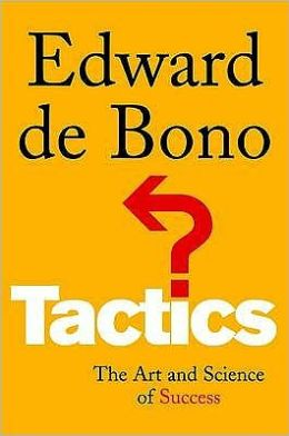 Tactics : The Art and Science of Success