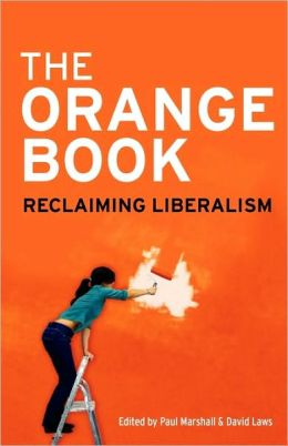 The Orange Book: Reclaiming Liberalism