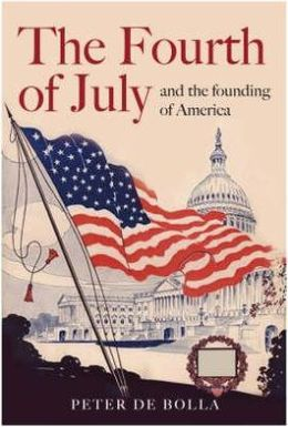 Fourth of July : And the Founding of America