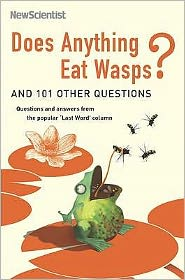 Does Anything Eat WASPs? : And 101 Other Questions