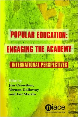 Popular Education: Engaging the Academy