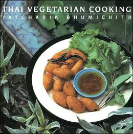 Thai Vegetarian Cookery: New Edition
