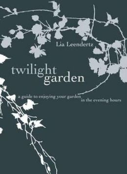 Twilight Garden: A Guide to Enjoying Your Garden in the Evening Hours