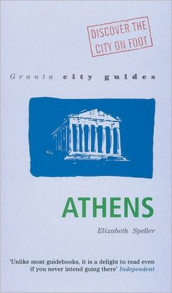 Granta City Guides: Athens