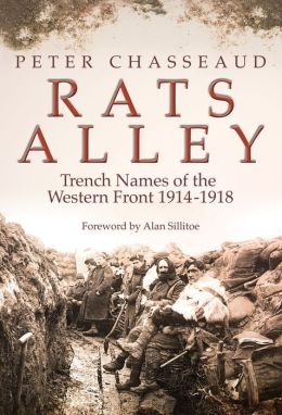 Rats' Alley: British Trench Names of the Western Front, 1914-1918